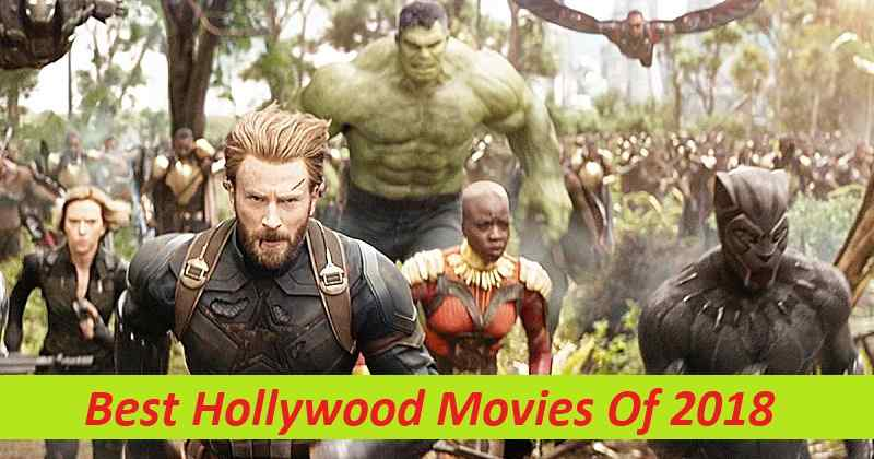 Best Hollywood Movies Of 2018