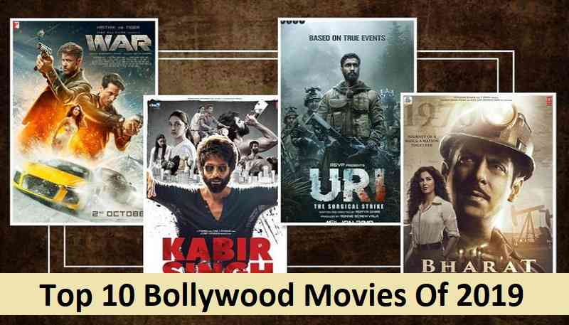 Top 10 Bollywood Movies Of 2019