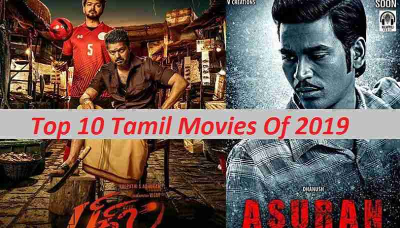 Top 10 Tamil Movies Of 2019